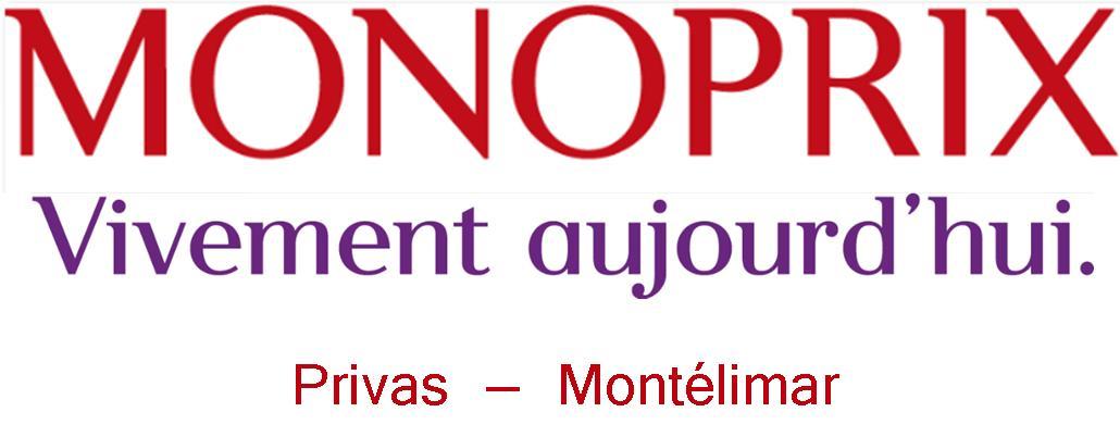 Monoprix Privas & Montélimar